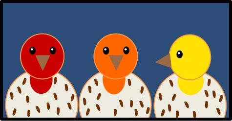 Red Finch Orange Finch Yellow Finch Tough Little Birds